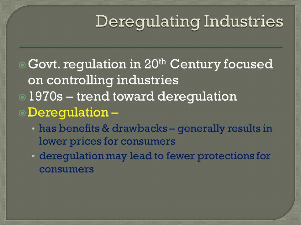 Deregulating Industries