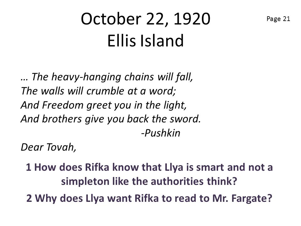 2 Why does Llya want Rifka to read to Mr. Fargate