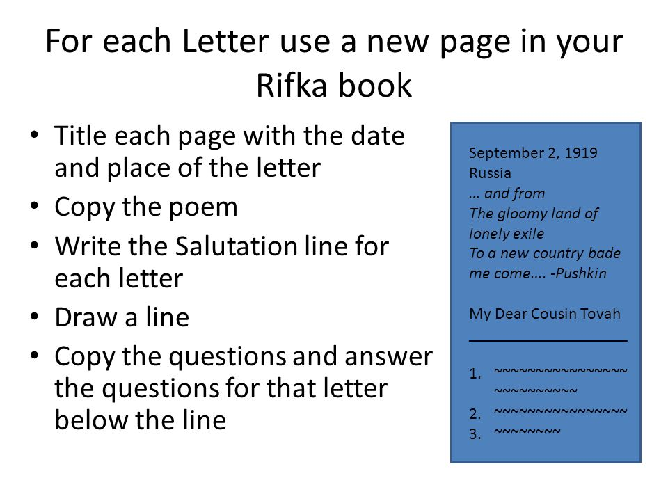 For each Letter use a new page in your Rifka book