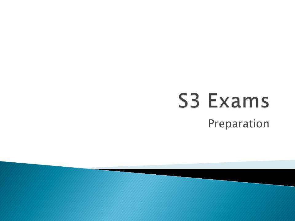 S3 Exams Preparation
