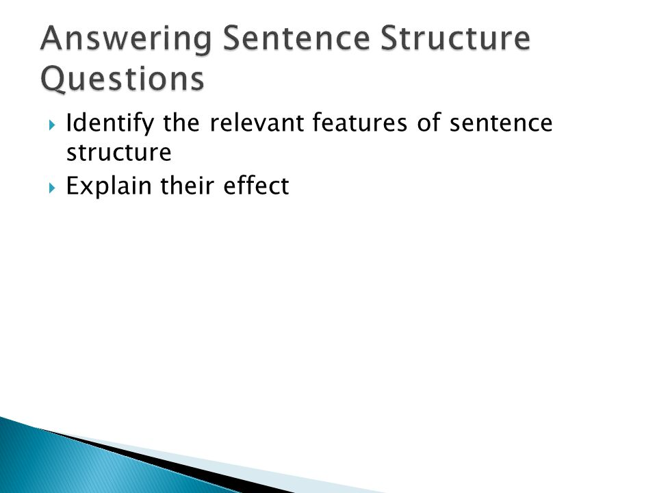 Answering Sentence Structure Questions