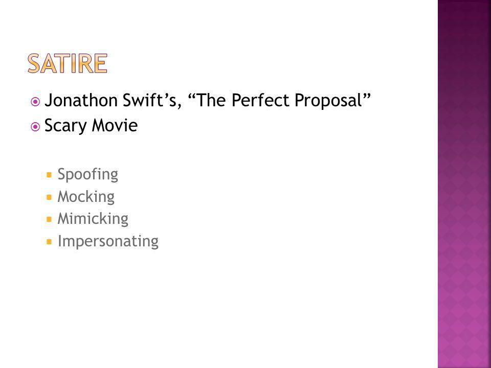 Satire Jonathon Swift's, The Perfect Proposal Scary Movie Spoofing