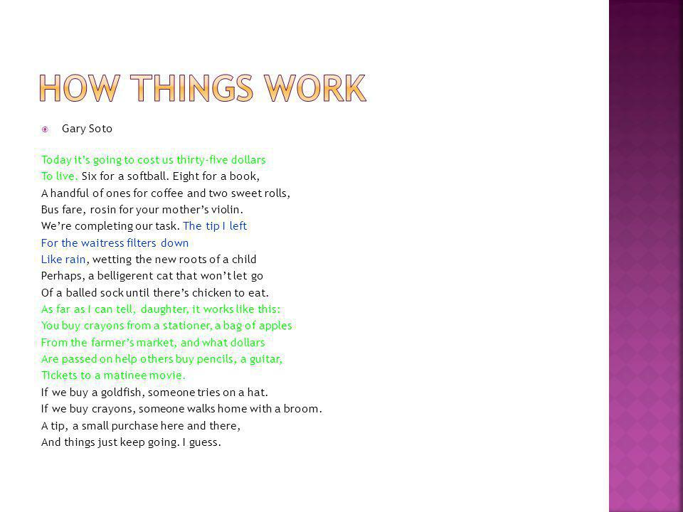 How things work Gary Soto