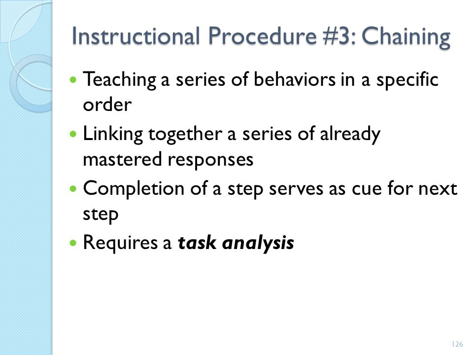 Instructional Procedure #3: Chaining