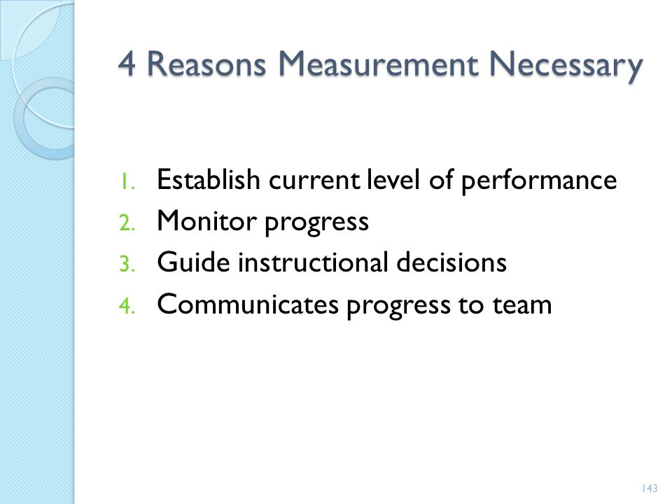 4 Reasons Measurement Necessary