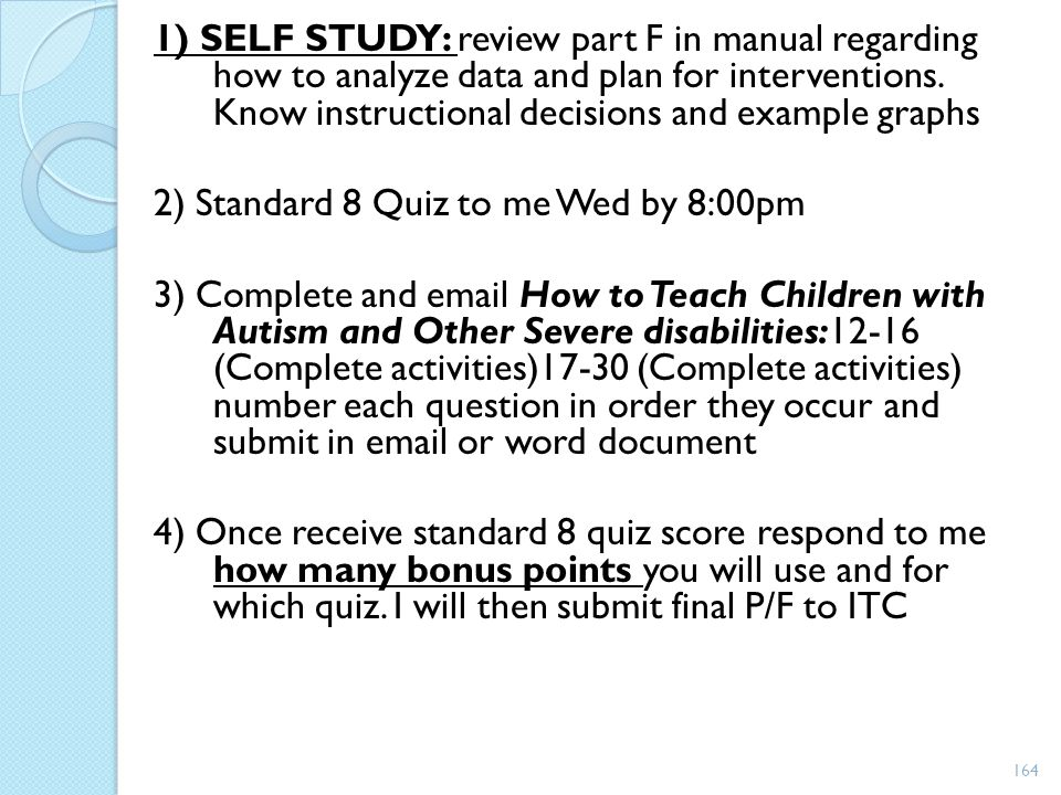 1) SELF STUDY: review part F in manual regarding how to analyze data and plan for interventions.