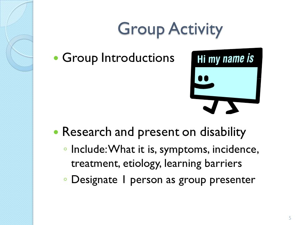 Group Activity Group Introductions Research and present on disability