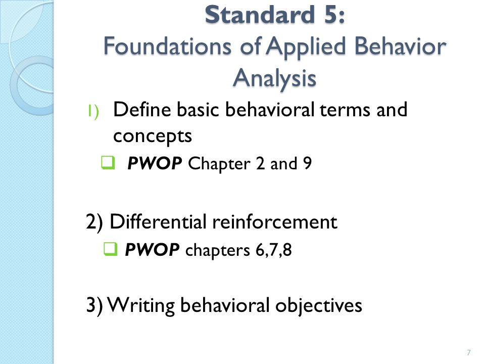 Standard 5: Foundations of Applied Behavior Analysis
