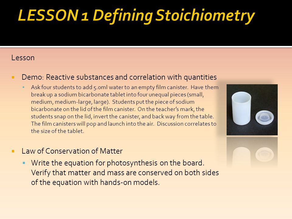 LESSON 1 Defining Stoichiometry