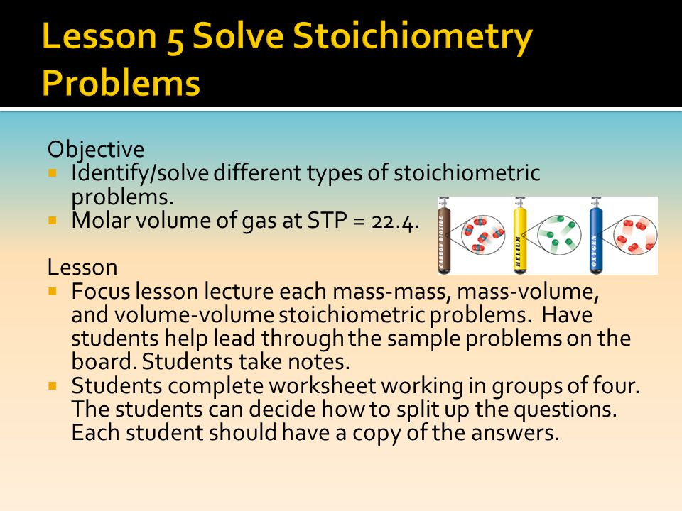 Lesson 5 Solve Stoichiometry Problems