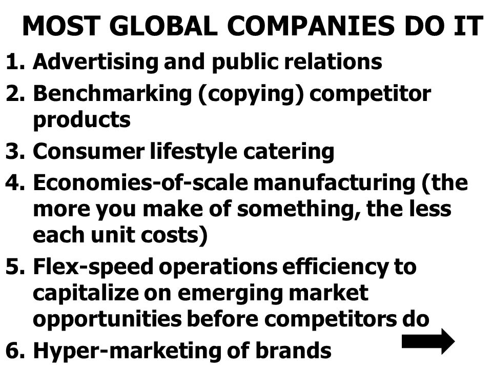 MOST GLOBAL COMPANIES DO IT