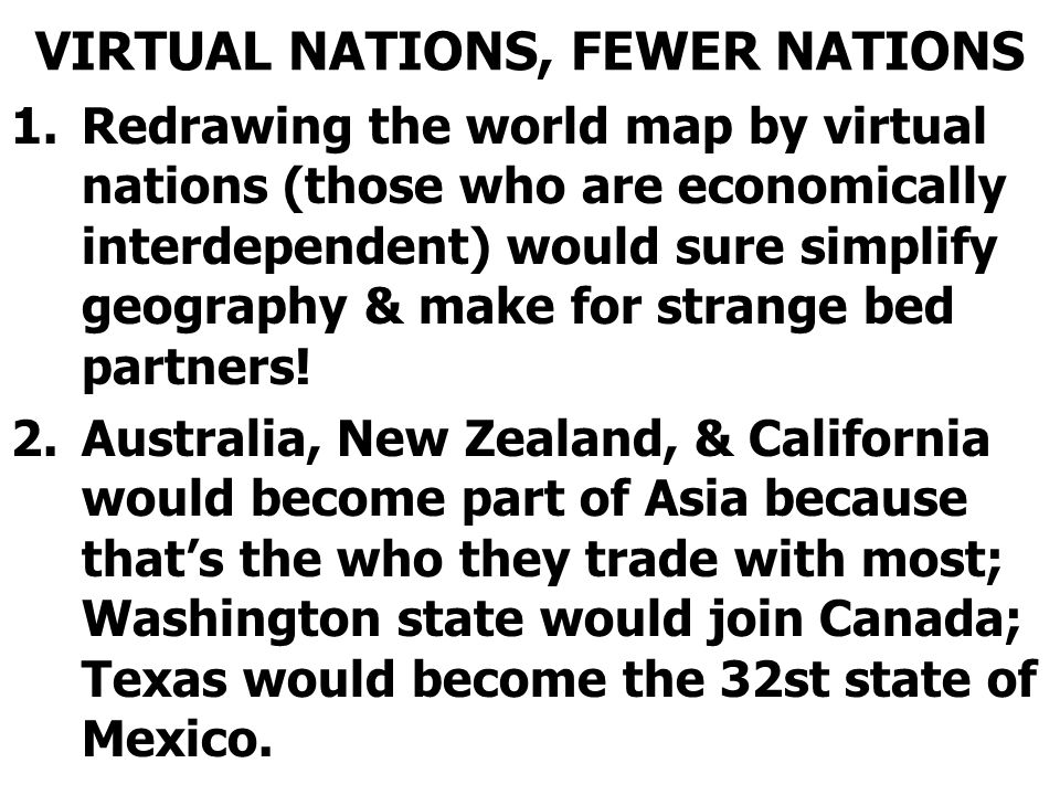 VIRTUAL NATIONS, FEWER NATIONS