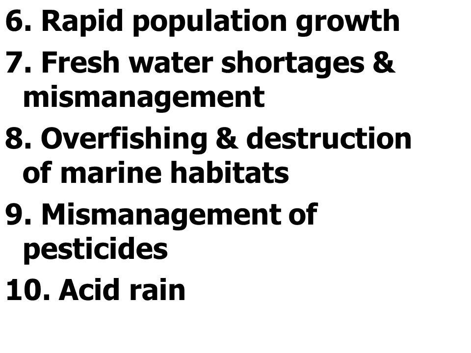 6. Rapid population growth