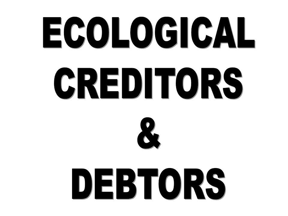 ECOLOGICAL CREDITORS & DEBTORS