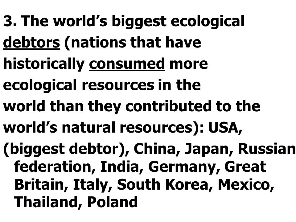 3. The world's biggest ecological