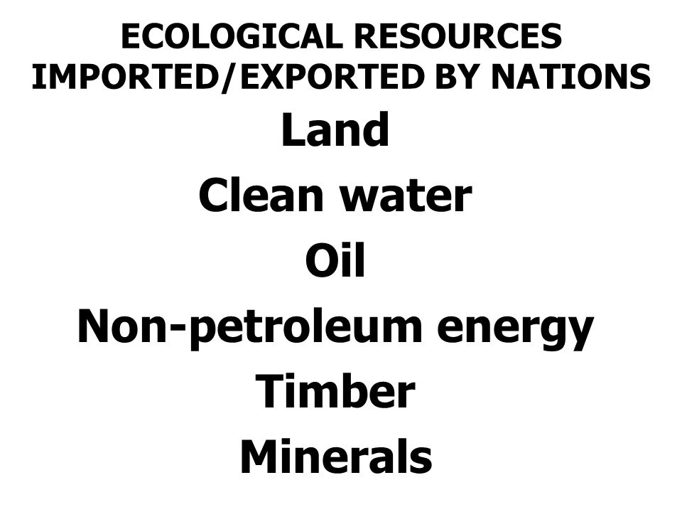 ECOLOGICAL RESOURCES IMPORTED/EXPORTED BY NATIONS