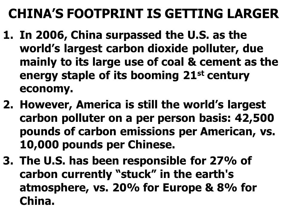 CHINA'S FOOTPRINT IS GETTING LARGER
