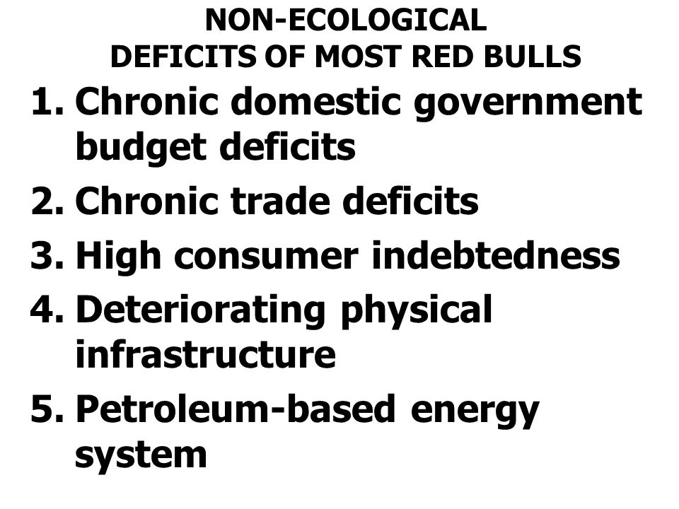 NON-ECOLOGICAL DEFICITS OF MOST RED BULLS