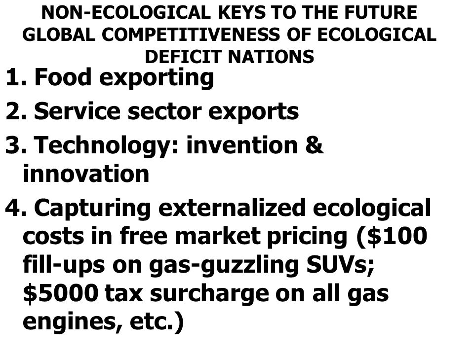 2. Service sector exports 3. Technology: invention & innovation