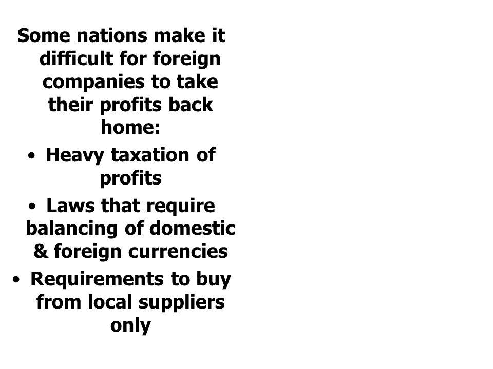 Heavy taxation of profits