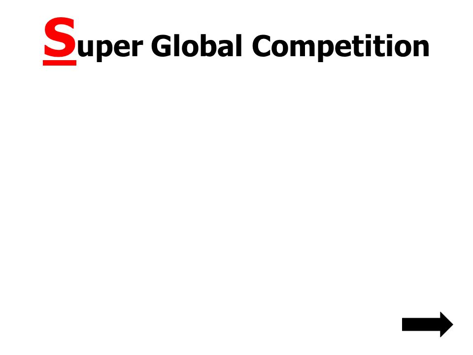 Super Global Competition