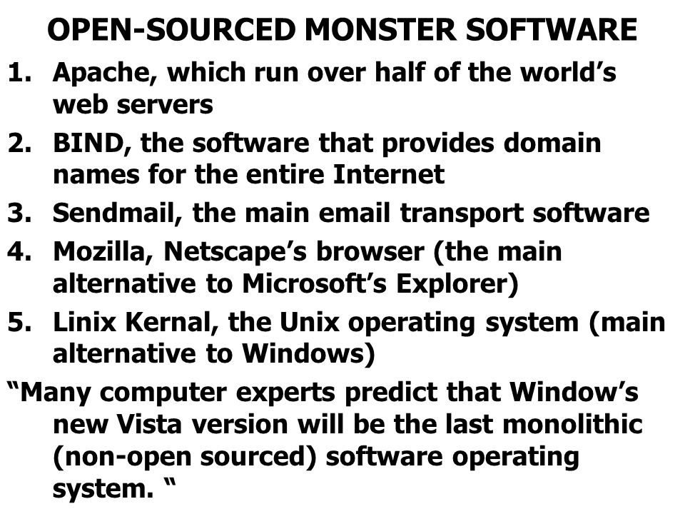 OPEN-SOURCED MONSTER SOFTWARE