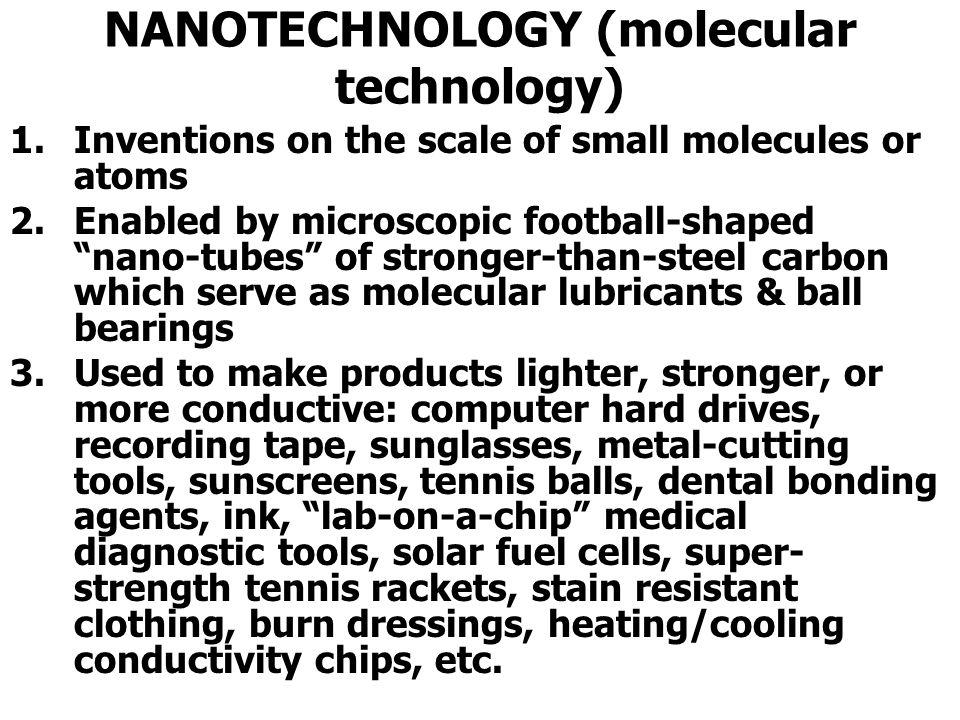 NANOTECHNOLOGY (molecular technology)