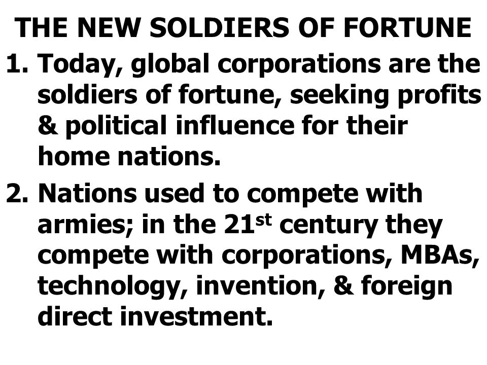 THE NEW SOLDIERS OF FORTUNE