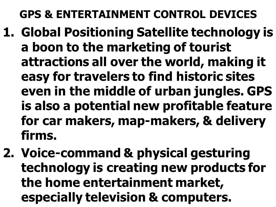 GPS & ENTERTAINMENT CONTROL DEVICES
