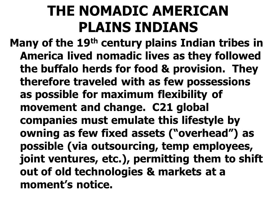 THE NOMADIC AMERICAN PLAINS INDIANS