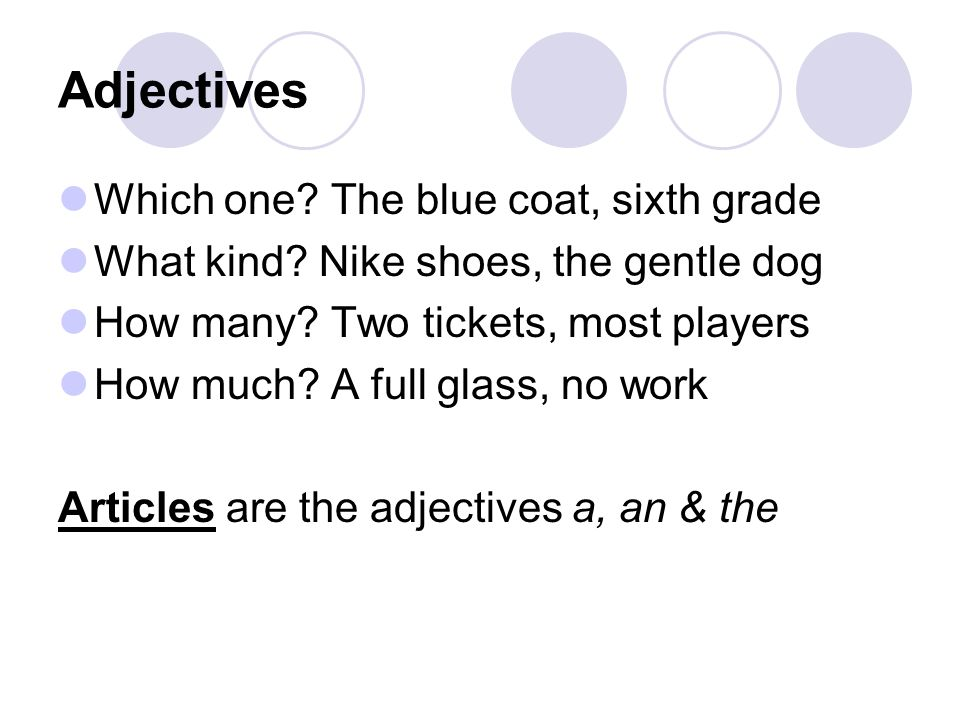 Adjectives Which one The blue coat, sixth grade
