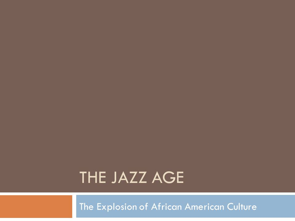 The Explosion of African American Culture