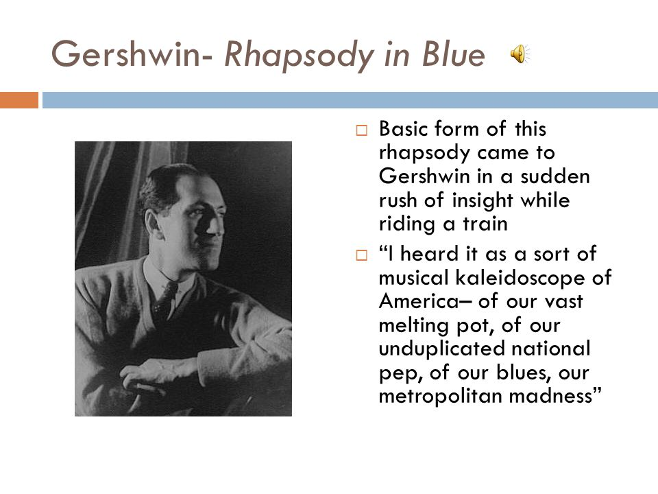 Gershwin- Rhapsody in Blue