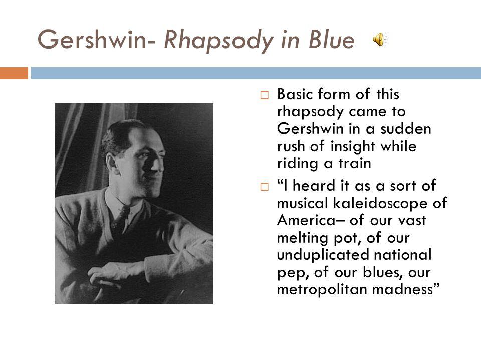 Gershwin- Rhapsody in Blue
