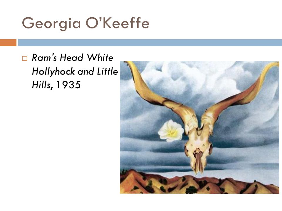 Georgia O'Keeffe Ram s Head White Hollyhock and Little Hills, 1935