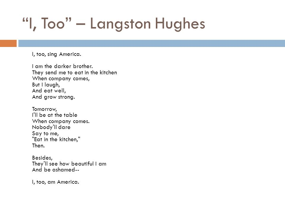 I, Too – Langston Hughes