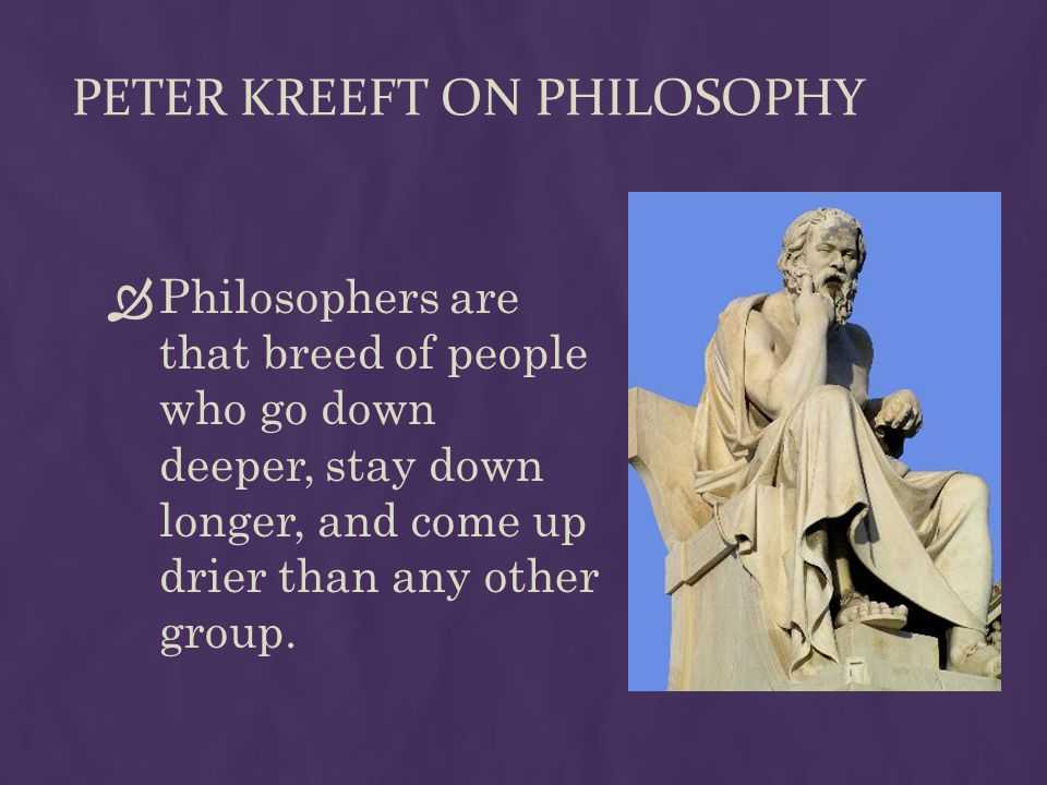 Peter Kreeft on Philosophy
