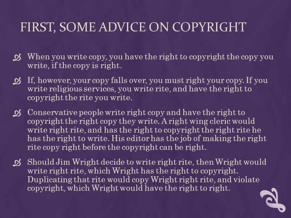 First, Some advice on copyright