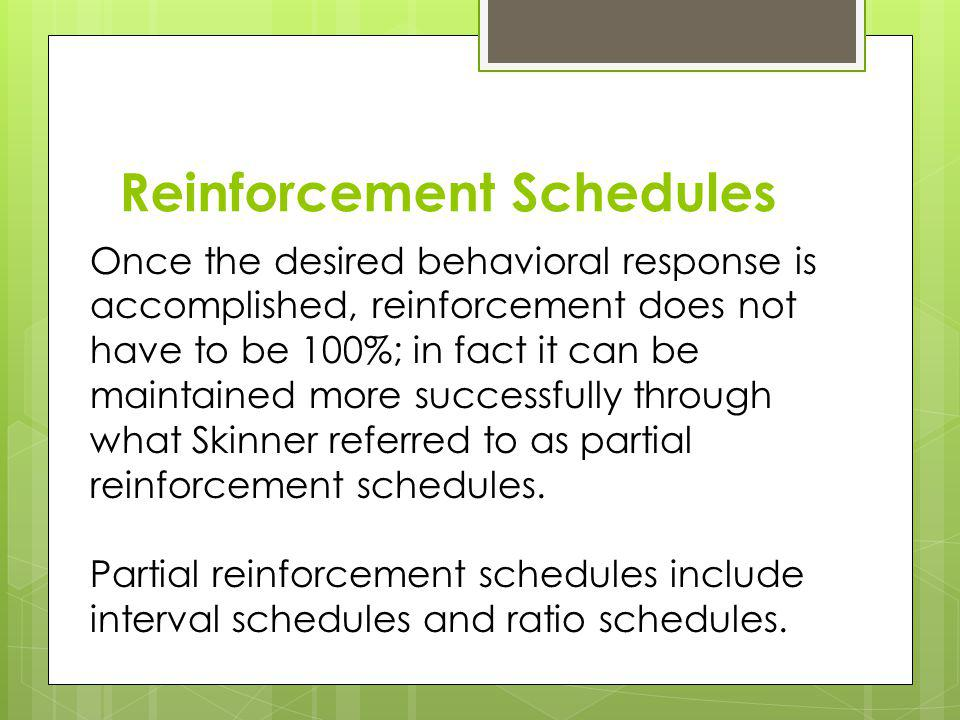 Reinforcement Schedules