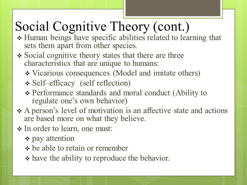 Social Cognitive Theory (cont.)
