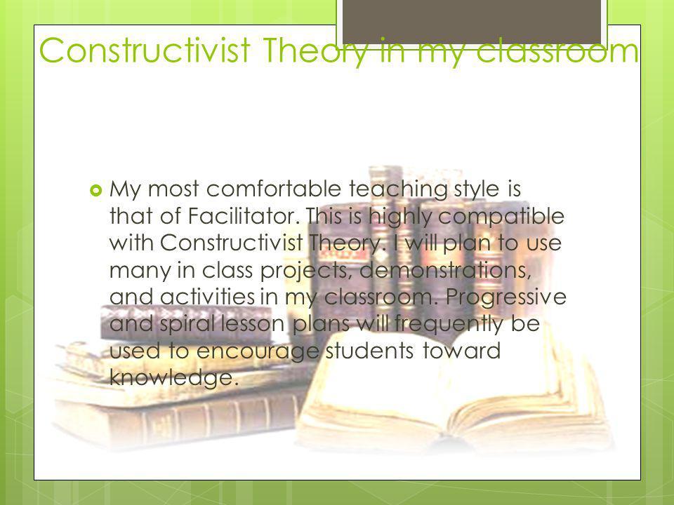 Constructivist Theory in my classroom