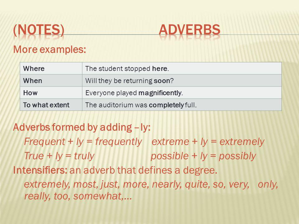 (Notes) Adverbs