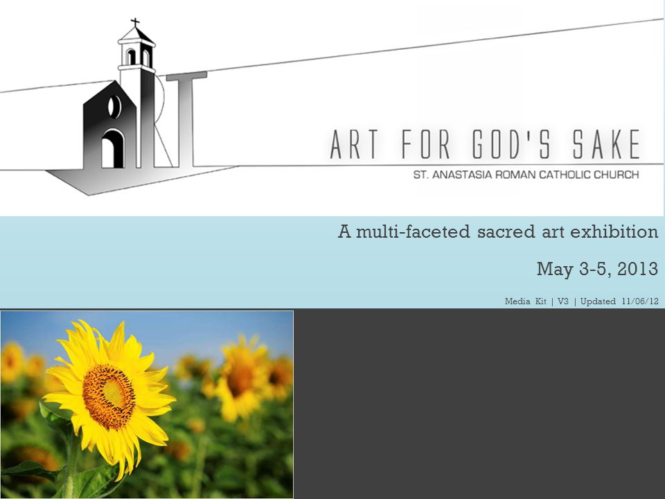 A multi-faceted sacred art exhibition May 3-5, 2013