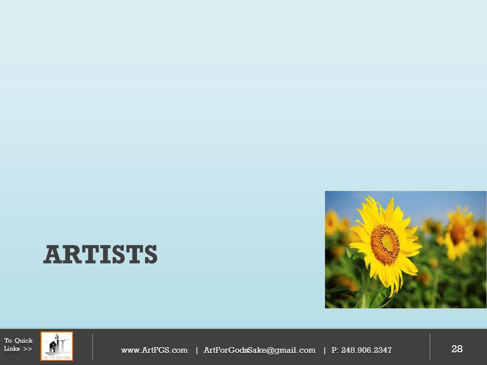 Artists 28 www.ArtFGS.com | ArtForGodsSake@gmail.com | P: 248.906.2347