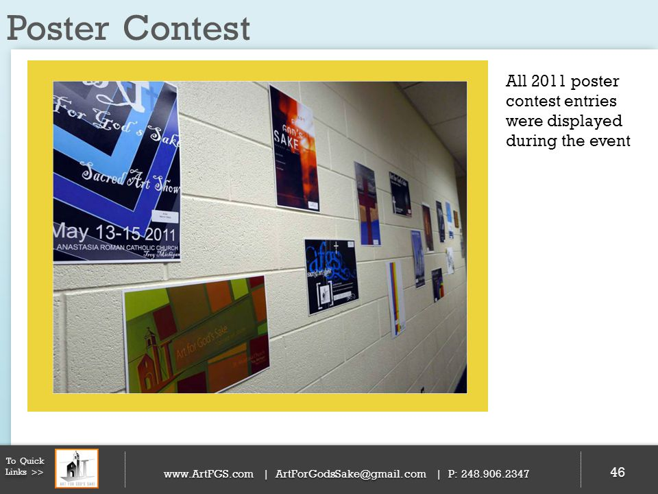 Poster Contest All 2011 poster contest entries were displayed during the event. To Quick Links >>