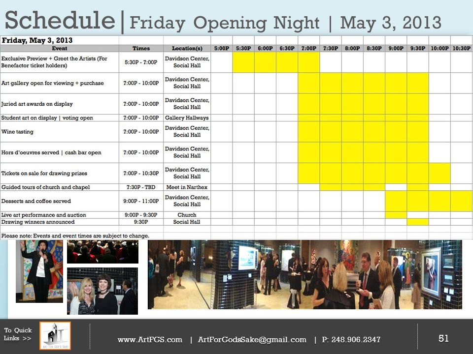 Schedule|Friday Opening Night | May 3, 2013