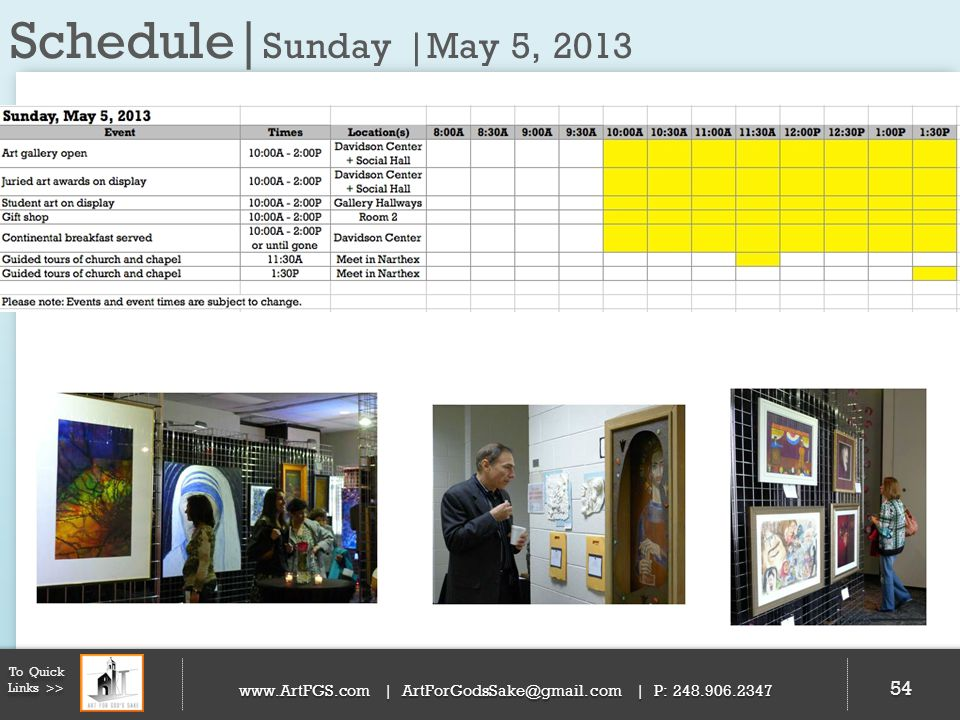 Schedule|Sunday |May 5, 2013 To Quick Links >>   | | P: