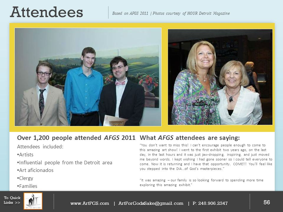 Attendees Over 1,200 people attended AFGS 2011