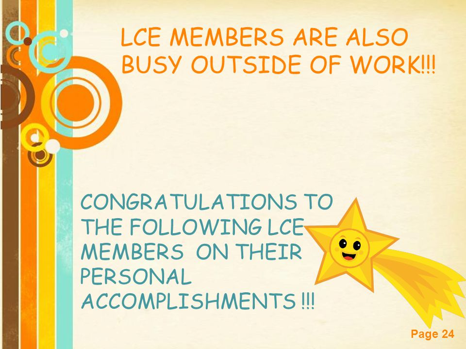 LCE MEMBERS ARE ALSO BUSY OUTSIDE OF WORK!!!