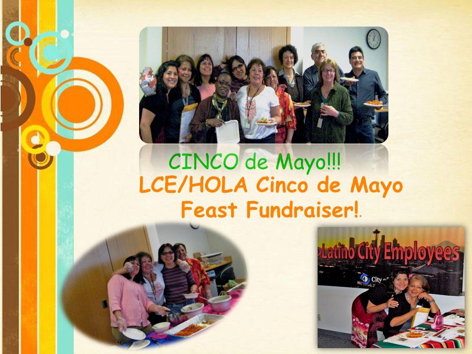 LCE/HOLA Cinco de Mayo Feast Fundraiser!.